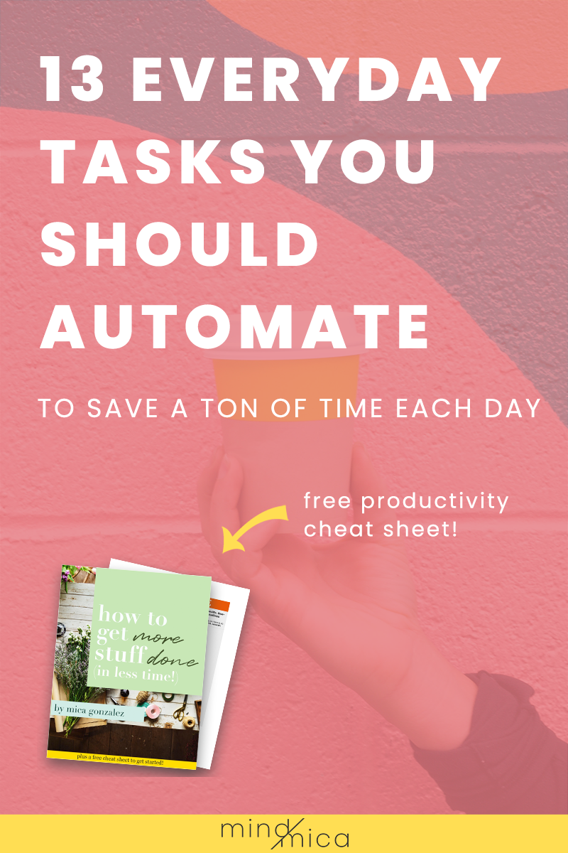 Need to save a ton of time each day? Sounds like you need to read this list of 13 tasks you can automate. Soon, you can save more time and get more done in less time. All thanks to automation!
