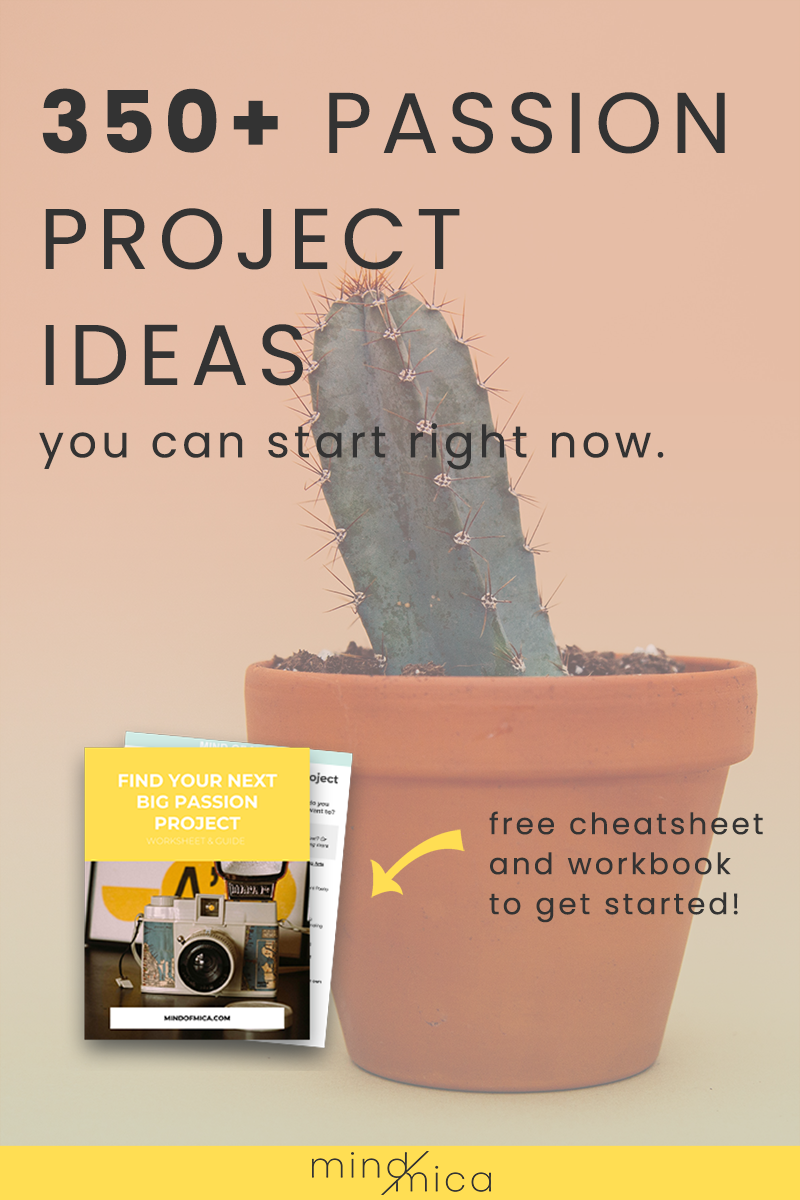 Looking for passion project ideas? Here's 350 for you. BONUS: Some of these make great side hustle ideas, perfect for WAHMs and SAHMs